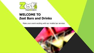 Zest Bars and Drinks