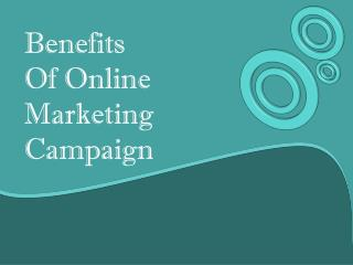 Benefits Of Online Marketing Campaign