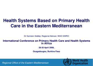 Health Systems Based on Primary Health Care in the Eastern Mediterranean