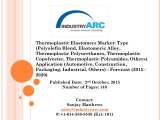 Thermoplastic Elastomers Market: great scope for applications globally, thus making this market investment a profitable