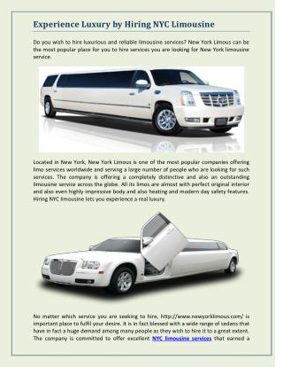Experience Luxury by Hiring NYC Limousine