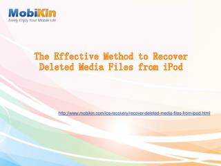 The Effective Method to Recover Deleted Media Files from iPod