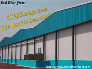 Cold Storage Space for Rent in Central Delhi