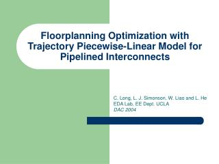 Floorplanning Optimization with Trajectory Piecewise-Linear Model for Pipelined Interconnects