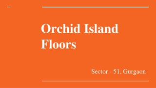 Orchid Island Floors Resale Price