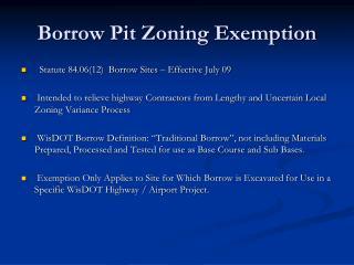 Borrow Pit Zoning Exemption