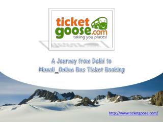 A Journey from Delhi to Manali_Online Bus Ticket Booking