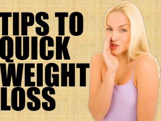 How to lose weight fast, weight loss tips