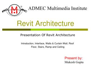 Introduction of Revit Architecture, Structure, and System
