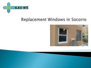 Window Replacements in Socorro, NM