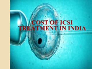 ICSi treatment cost in india