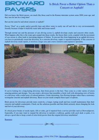 Is Brick Paver a Better Option Than a Concert or Asphalt!