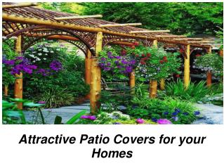 Beautiful patio covers for your house
