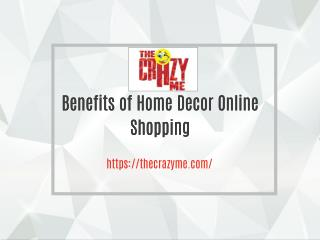 Benefits of Home Decor Online Shopping