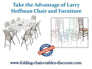 Take the Advantage of Larry Hoffman Chair and Furniture