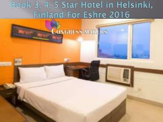 Online Book 3, 4, 5 Star Hotels in Helsinki For Eshre 2016