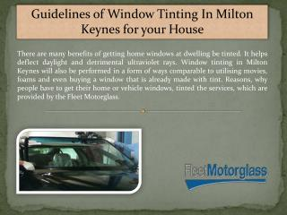 Guidelines of Window Tinting In Milton Keynes for Your House