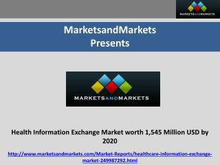 Health Information Exchange Market worth 1,545 Million USD by 2020