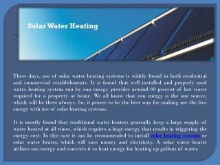 Enjoy an environment friendly heating with solar water heaters