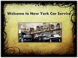 Welcome to New York Car Service