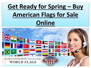 Get Ready for Spring – Buy American Flags for Sale Online