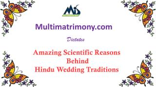 Amazing Scientific Reasons behind Hindu Wedding Traditions