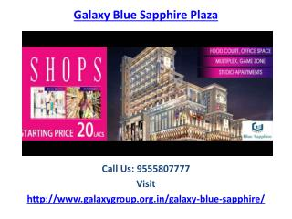 Galaxy Blue Sapphire Plaza amenities