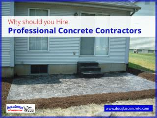 Perks of Hiring Concrete Contractors