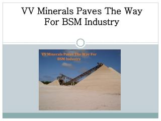 VV Minerals Paves The Way For BSM Industry