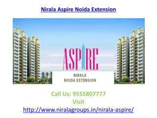 Nirala Aspire awesome features