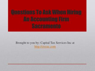 Questions To Ask When Hiring An Accounting Firm Sacramento