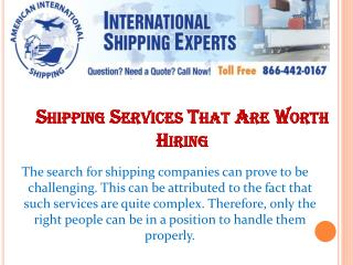 Shipping Services That Are Worth Hiring