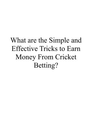 What are the Simple and Effective Tricks to Earn Money From Cricket Betting?