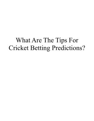 What Are The Tips For Cricket Betting Predictions?