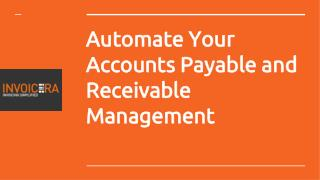 Automate Accounts Payable and Receivable Management