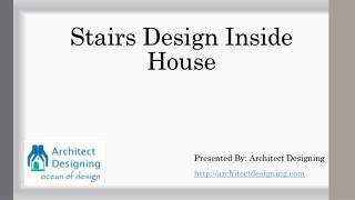 Best stairs designs inside home