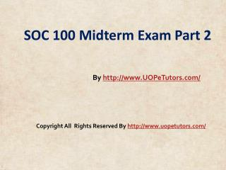 SOC 100 Midterm Exam Part 2 Assignment