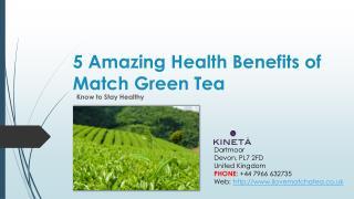5 Health Benefits of Drinking Matcha Green Tea