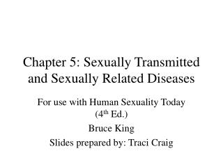 Chapter 5: Sexually Transmitted and Sexually Related Diseases