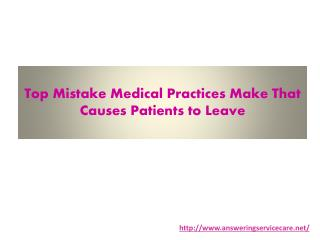 Top Mistake Medical Practices Make That Causes Patients to Leave