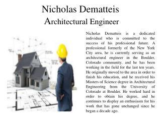 Nicholas Dematteis Architectural Engineer