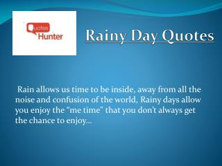 Beautiful Rainy Day Quotes - Quotes Hunter