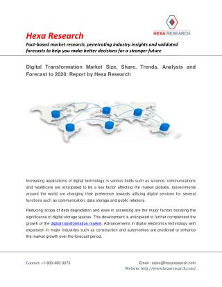 Digital Transformation Market Size, Share, Trends, Analysis and Forecast To 2020: Hexa Research