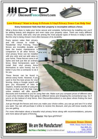 Love Privacy? Want to Keep It Private A Vinyl Privacy Fence Can Help You!
