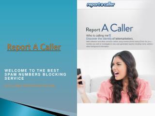 Report A Caller