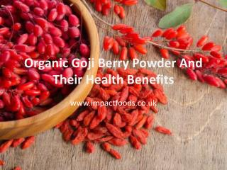 Organic Goji Berry Powder And Their Health Benefits