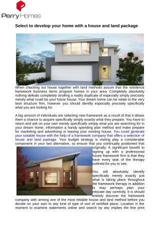 Select to develop your home with a house and land package