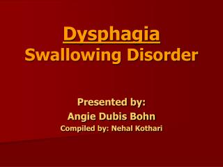 Dysphagia Swallowing Disorder