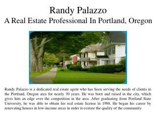 Randy Palazzo - A Real Estate Professional in Portland, Oregon