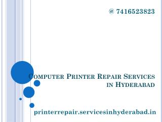 Computer Printer Repair Services in Hyderabad
